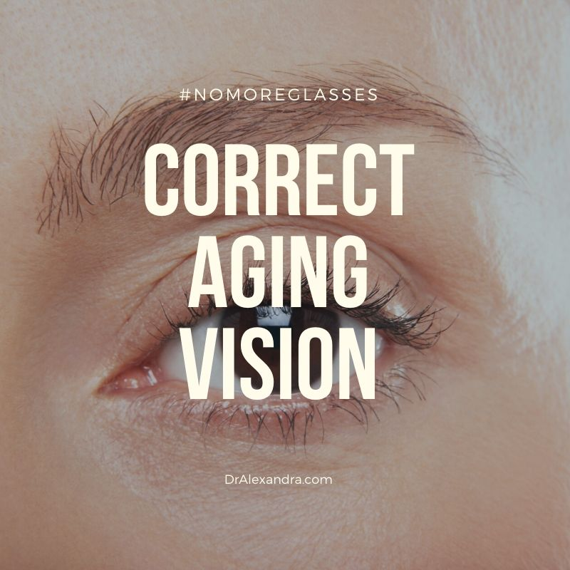 Aging Vision Correction orange County